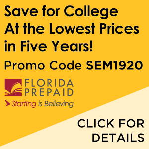 Florida Prepaid. Save for College at the Lowest Prices in Five Years. Click for Details. Use Promo Code SEM1920